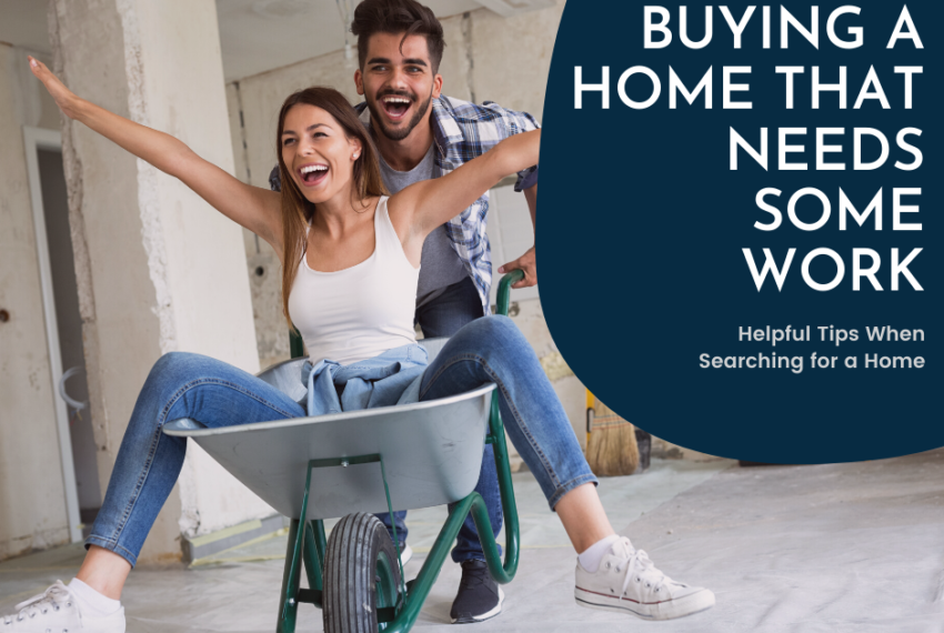 Tips when buying a renovation home